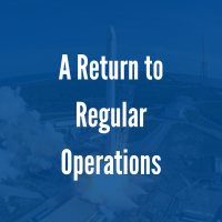 Announcing a Return to Regular Operations
